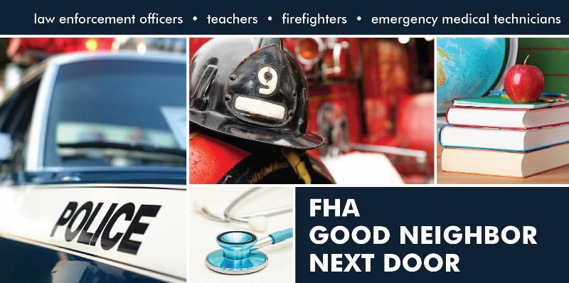 FHA Good Neighbor Next Door Mortgage Program