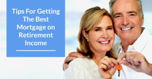 Home Loans For Retired People in Queen Creek