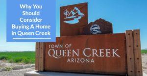 Consider Buying A Home In Queen Creek, AZ