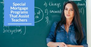 Special Mortgage Programs That Help Teachers